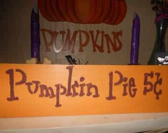 Pumpkin Pie 5c Sign