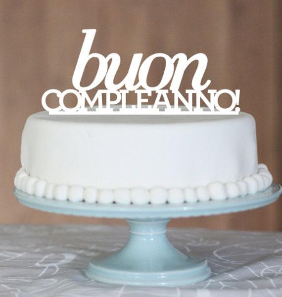 Happy Birthday Cake Topper Buon Compleanno Italian Birthday