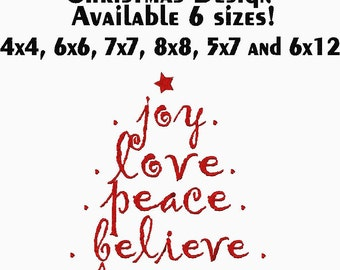 Christmas Embroidery Joy Love Peace Believe Design in 6 sizes.  See second picture for stitch out.