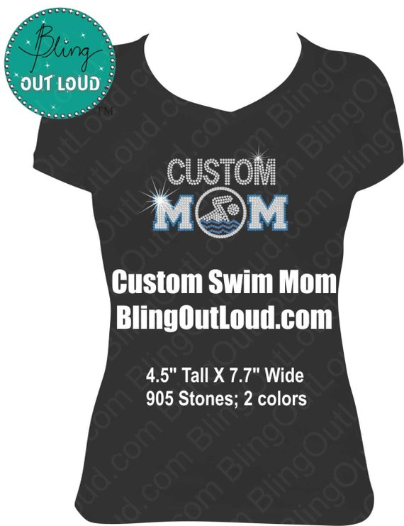 Custom Swim Mom Bling Rhinestone T Shirt By Blingoutloud