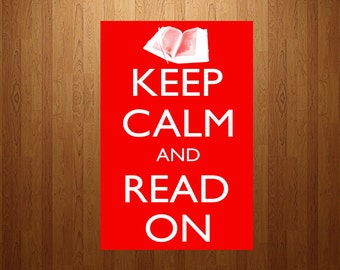 Keep Calm and Read On Classroom Poster - digital download