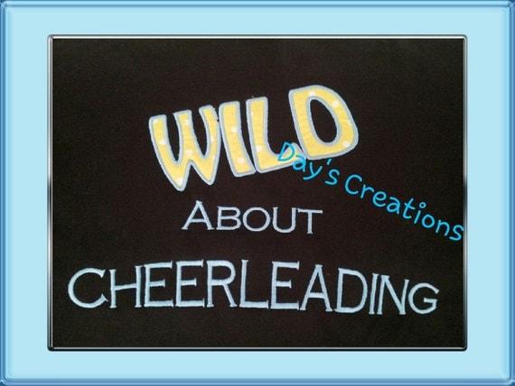 Cheerleader shirt - Custom cheer tshirt - Embroidered cheerleading shirt - Wild about cheerleading shirt - cheer shirt - cheer gift