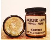 BACHELOR PARTY: Strippers and Regret scented candle, man candle, gift for groom, bachelor gift, amber glass, groomsmen gift soy candle