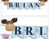 Mousse the Moose printable banner - complete abc, 26 pennants and moose and moose head shaped pennants, create your own message