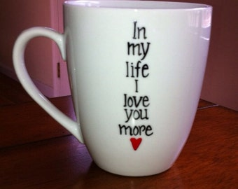 The Beatles - In My Life I Love You More Coffee Mug