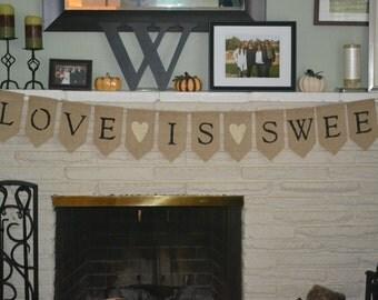 Love is Sweet Burlap Banner,  Wedding Banner, Wedding Photo Prop