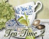 """Shop Banner - Banner Set - Etsy Banner Set - Premade Banner Set - Vintage - Avatar - Facebook - Graphics - Digital - """"Tea Time 2"""""""