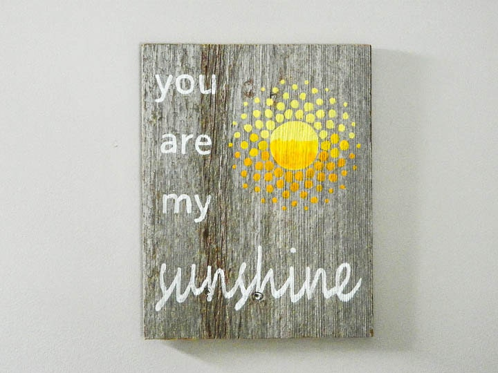 You Are My Sunshine Wall Decor you are my sunshine reclaimed barnwood hand-painted wood