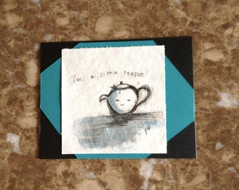 I'm a little Teapot Greeting Card