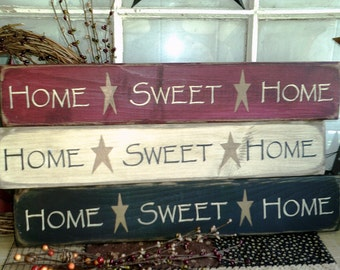 Home Sweet Home - primitive wood sign