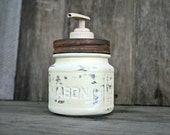 Mason Jar Soap Dispenser - Annie Sloan Chalk Paint Cream - Rustic, Country, Shabby Chic, Farmhouse, Vintage Style