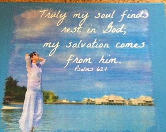 8X10 Canvas Scripture Picture Psalm 62:1