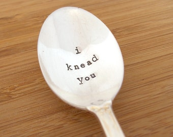 Handstamped Coffee Spoon, Gift Under 20, Personalized Gift, I knead you, funny spoon