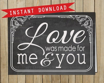 Vintage Chalkboard Love was Made for Me and You Card, Love, Valentine's Day, Instant Download, Digital JPEG file