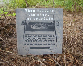 Wooden Story of Your Life Typewriter Sign