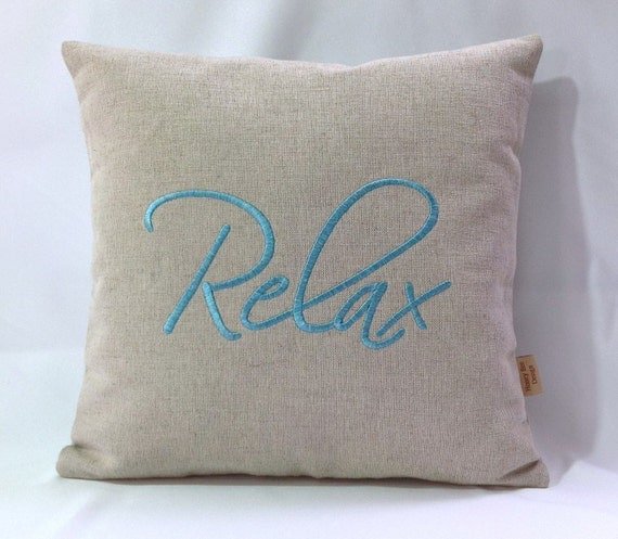 Throw Pillows That Say Relax : Items similar to Relax Decorative throw pillow cover, Teal 16x16 pillow throw cover in nautral ...