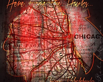 "Chicago Blackhawks Map Art - ""Here Come the Hawks"" - Wedding, Graduation Birthday, Anniversary Gift - Unframed Print"