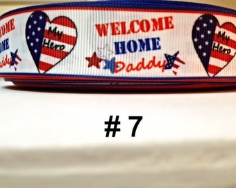 "2/3/5 yard - 1"" Welcome Home Daddy - My Hero Grosgrain Ribbon Hairbow"