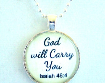 God will Carry You Pendant Necklace chain included, Scripture Pendant, Bible Verse Jewelry, Spiritual Pendant, Isaiah 46:4