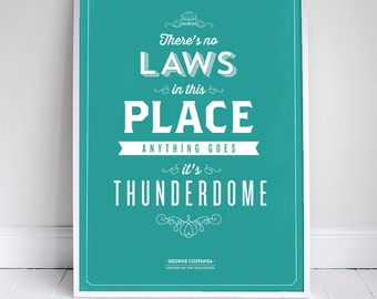 Theres No Laws in this Place - Costanza Quote Poster - 11 x 17 - Home Decor