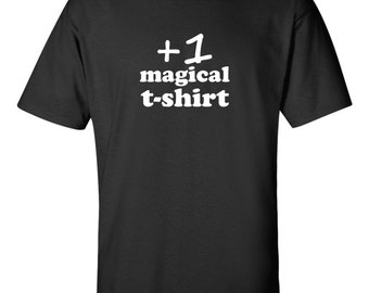 Plus one magical t-shirt role playing games rpg fantasy magic d&d geek nerd gamer tee