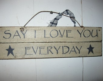 Sign: Say I Love You Everyday