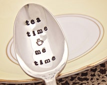 Tea Time Me Time Spoon - Teaspoon Spoon Stir Stick -  Vintage Silver Plated Silverware - Hand Stamped - gift for her - coffee drinker