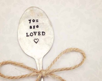 You Are Loved - Spoon Garden Marker Sign Gift Tag - Vintage Silver Plate - Hand Stamped