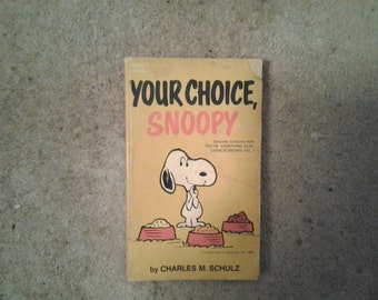 YOUR CHOICE, SNOOPY - Vintage Peanuts Book