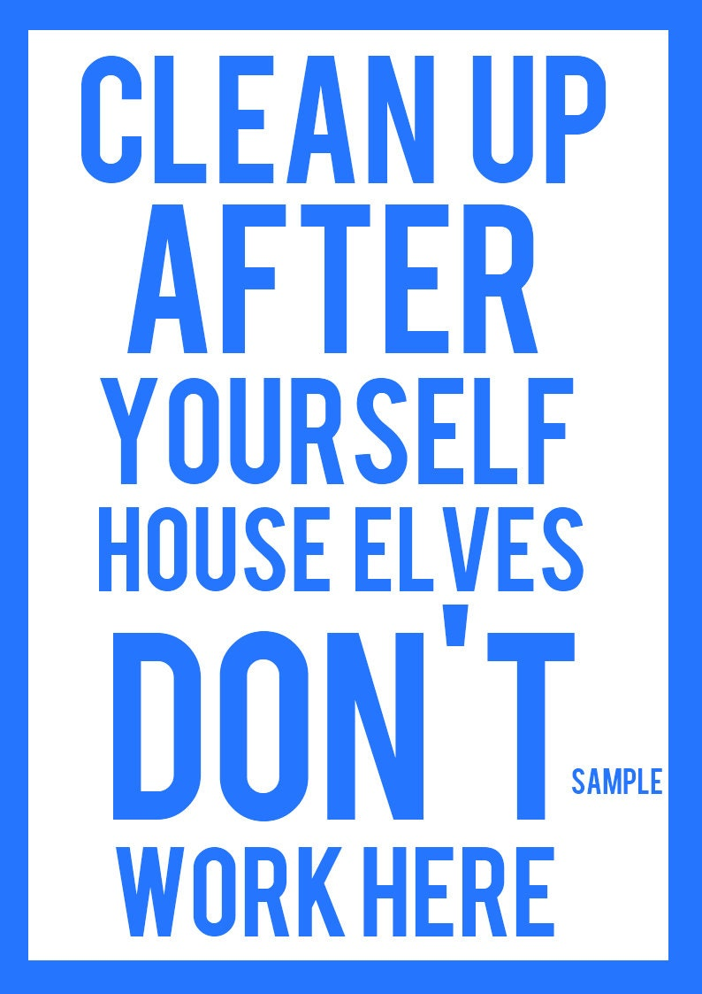 Keep it clean quotes quotesgram for How to keep the kitchen clean