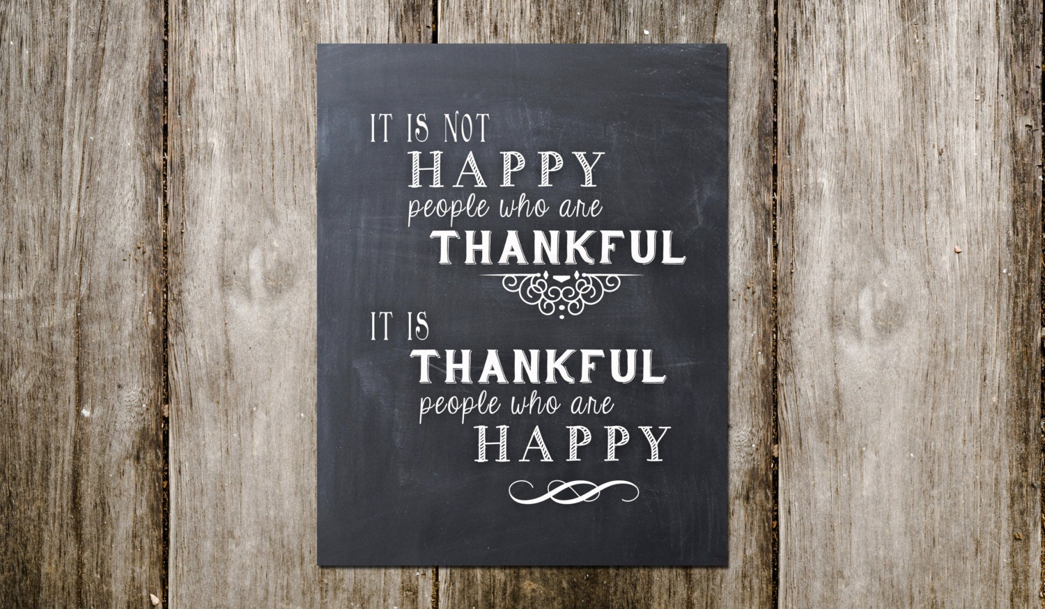 It Is Not Happy People Who Are Thankful Art Print Thankful