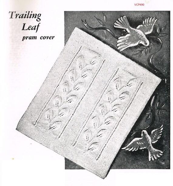 Vintage Leaf Knitting Pattern : Trailing Leaf vintage baby pram knitting pattern PDF
