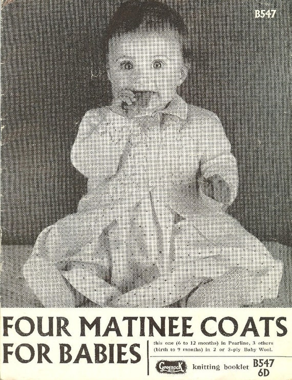 Knitting Patterns For Babies Matinee Coats : Greenock 547 baby matinee coat vintage knitting pattern PDF