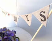 Cake topper Wedding bunting banner Linen Mr and Mrs rustic READY TO SHIP