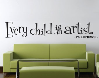 Picasso Every Child Is An Artist Wall Decal New Quote Design Vinyl Sticker Decor