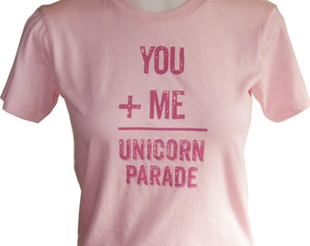 Unicorn Parade, Women's Graphic Tee Shirt,  Screen Printed Cotton-Gift  Gift for Girls,Typography,Pink
