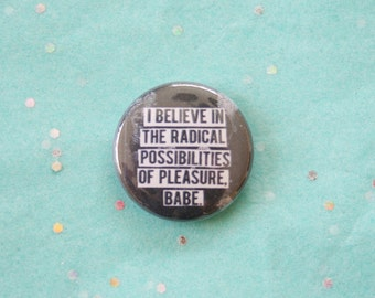 Radical Possibilities Button