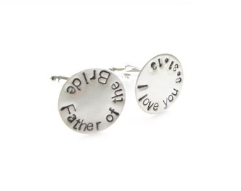 Father of Bride Cufflinks, Wedding Cufflinks, Father of the Groom Cufflinks, Hand Stamped Cufflinks, Personalized Cufflinks, gift men