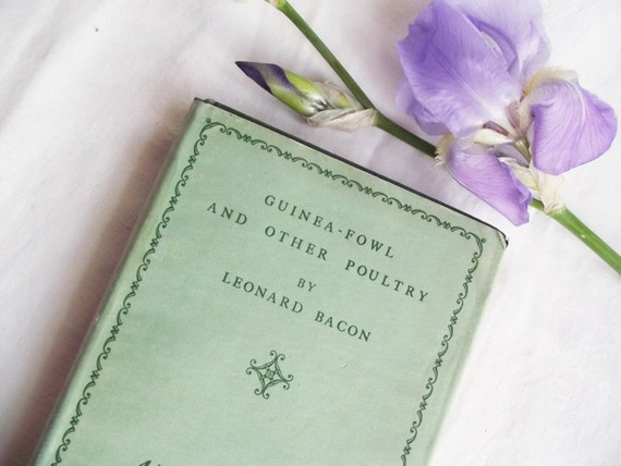 Vintage Guinea Fowl and Other Poultry by Leanard Bacon -  First Edition Poetry Book