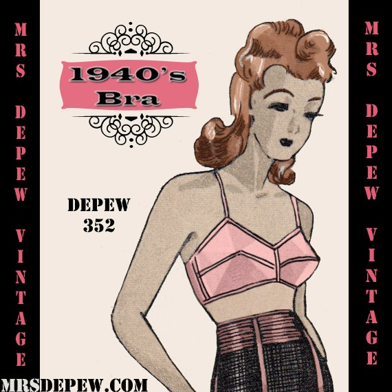 1940s Fabrics and Colors in Fashion 1940s French Bra in Any Bust Size- PLUS Size Included- Depew 352 -INSTANT DOWNLOAD- $7.50 AT vintagedancer.com