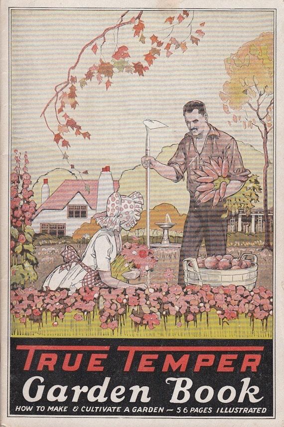 Vintage 1927 True Temper Garden Booklet How By