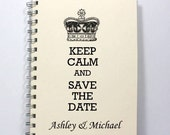 Large Wedding Planner Guest Sign in Book - Keep Calm and Save the Date - Large Journal 8.5 x 5.5 Inches - Ivory