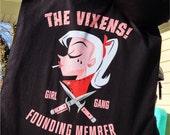 Vixens Girl Gang Founding Member tote bag