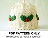 Hat Knitting Pattern - Girls Christmas Hat Pattern - the HOLLY Hat (Newborn, Baby, Toddler, Child & Adult sizes incl'd)
