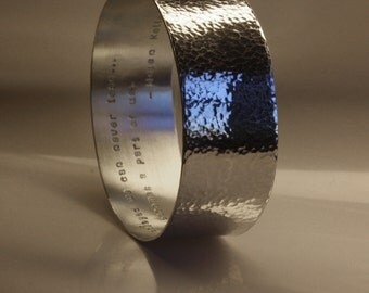 Poem (up to 300 characters). WIDE bangle in solid sterling silver hammered, contains good energy, handmade, hand stamped, polished/oxidized
