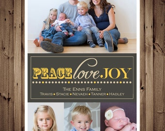 SAME DAY TURNAROUND Custom Christmas Card -- Holiday Greeting Card -- Peace Love Joy -- 4 pictures // 059
