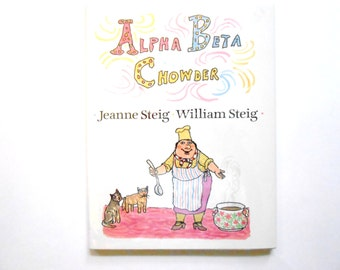 Alpha Beta Chowder, a Vintage Children's Alphabet Book, ABC Book