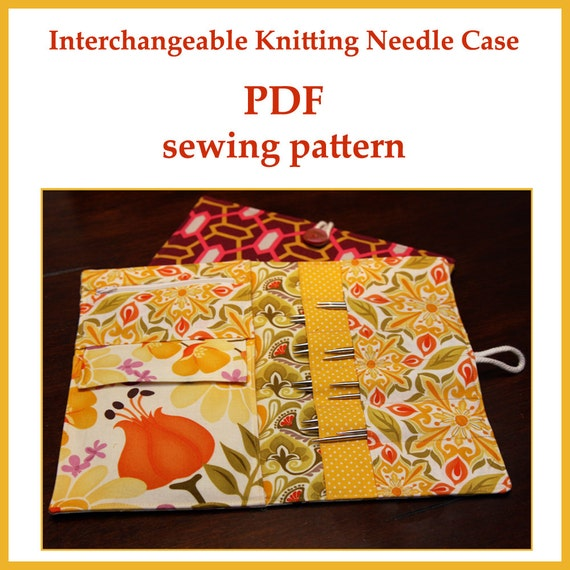 Interchangeable Knitting Needle Case Sewing Pattern : Interchangeable Knitting Needle Case PDF sewing pattern