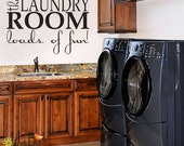 The Laundry Room loads of fun wall decal -  vinyl wall decal sticker wall art