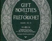 GIFT NOVELTIES In FILET Crochet Book No. 3 - House of White Birches 1979 (Reprint)